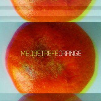 "Mequetrefe, ""Orange"""