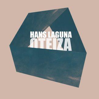 """Hans Laguna, """"Oteiza"""""""