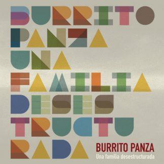 Burrito Panza, Una familia desestructurada