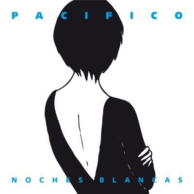 "Pacífico, ""Noches blancas"""
