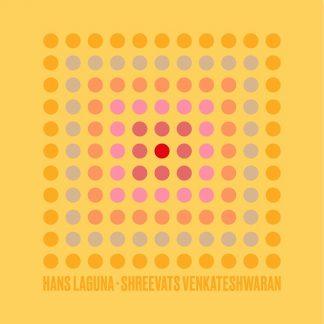 Hans Laguna · Shreevats Venkateshwaran EP